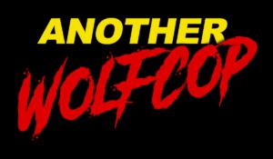 AnotherWolfCop title web